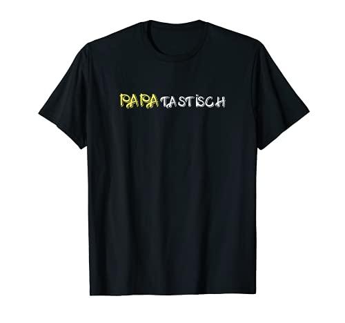PAPAtastisch Papa Fantastisch Dad ist der Beste Jugendwort T-Shirt