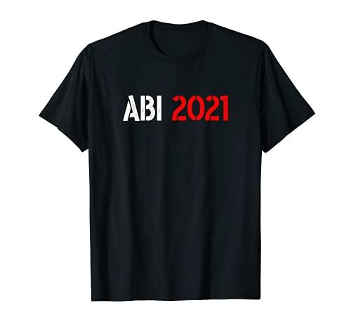 Abi 2021 Abitur bestanden Minimalistisches Design Prüfung T-Shirt