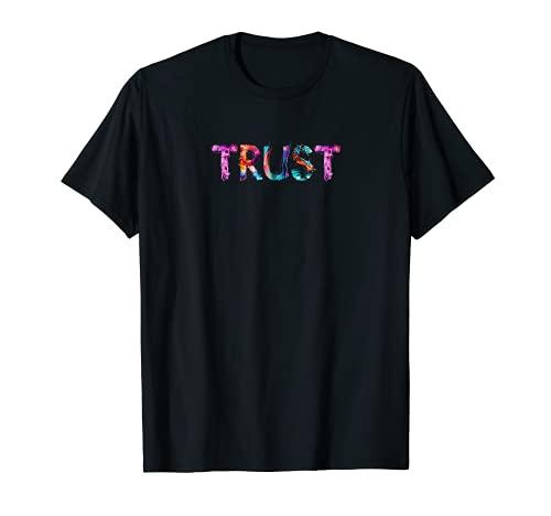 TRUST Vertrauen Design | Tolle Schrift Kunst Kalligrafie T-Shirt