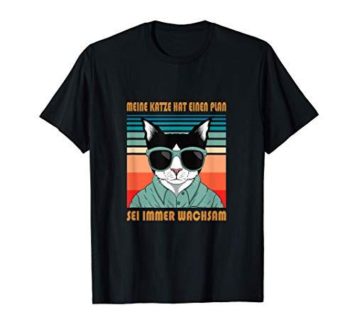 Meine Katze hat einen Plan. Sei immer wachsam T-Shirt T-Shirt